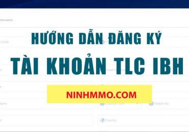 Hướng dẫn đăng kí tài khoản và đầu tư dự án TLC IBH
